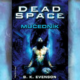 B. K. Evenson – Dead Space: Mučedník